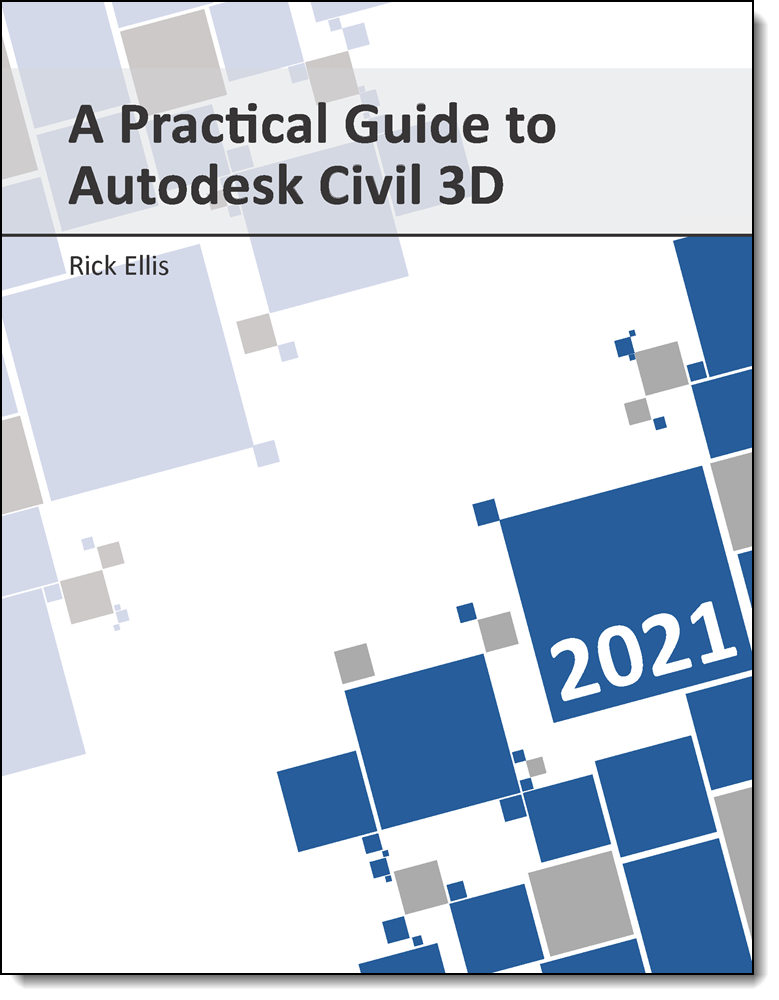 A Practical Guide to Autodesk Civil 3D 2021