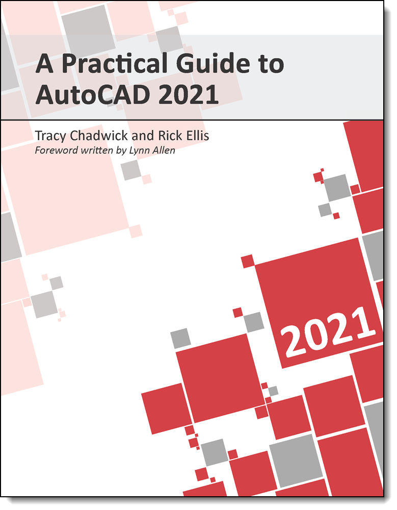 A Practical Guide to AutoCAD 2021