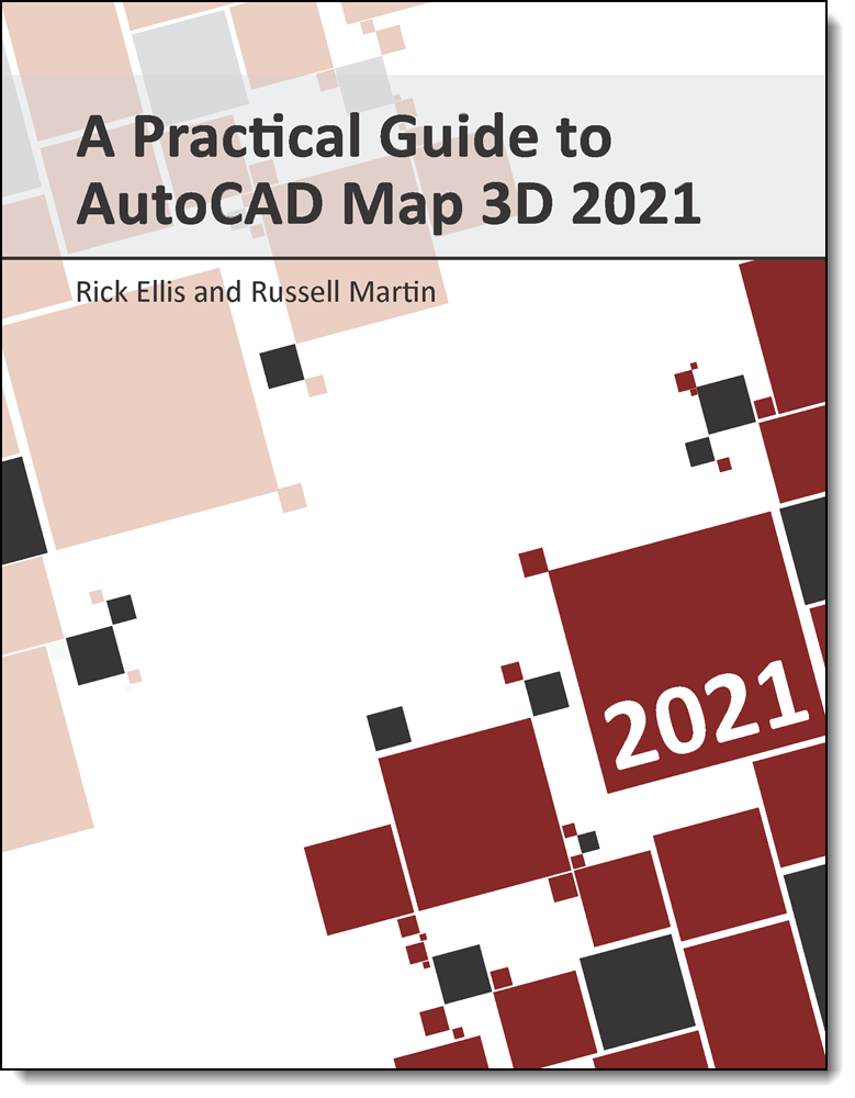 A Practical Guide to AutoCAD Map 3D 2021